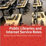 Public Libraries and internet service roles book cover